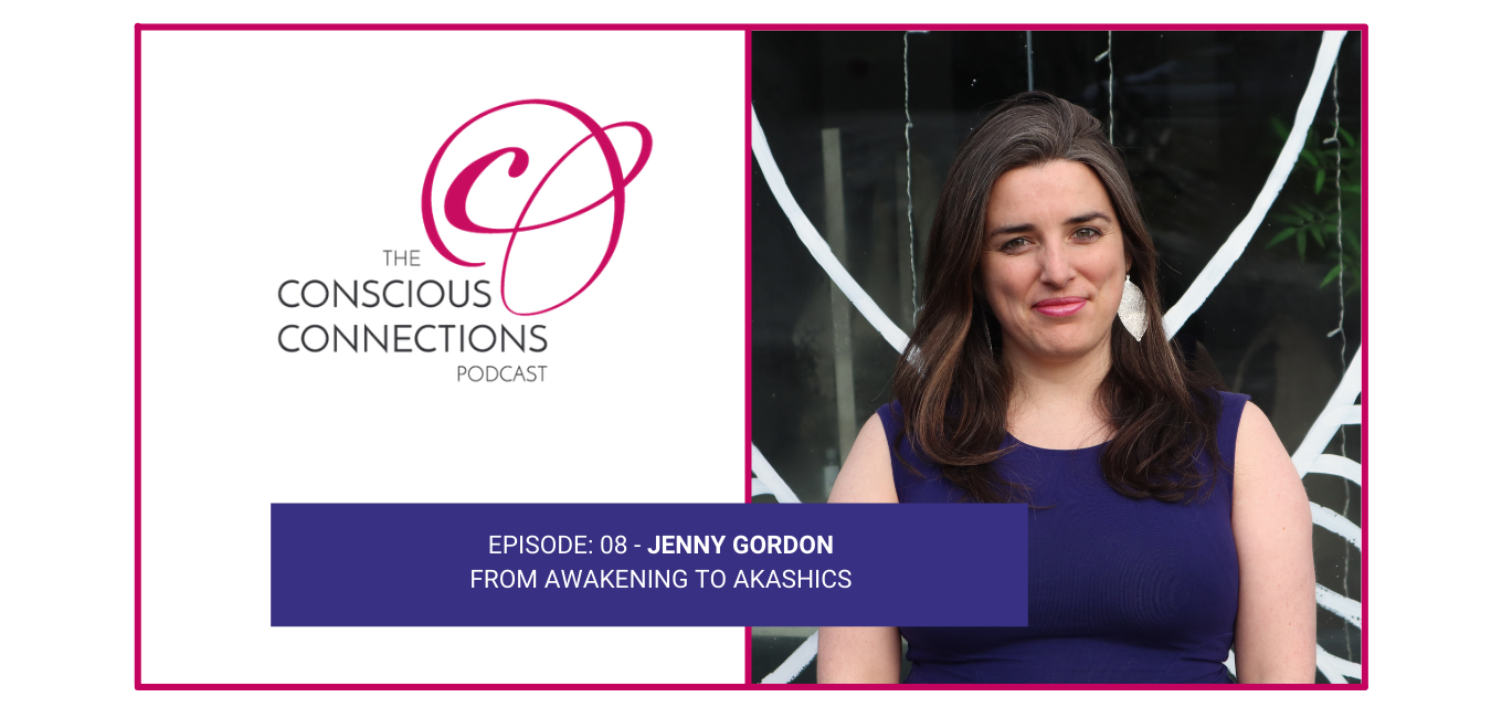 Jenny Gordon Episode of Conscious Connections Podcast